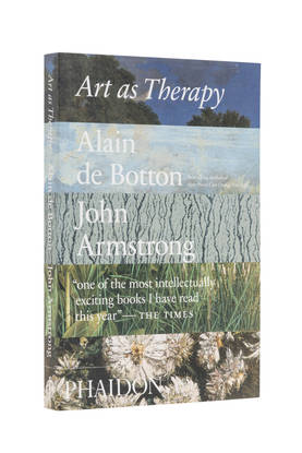 ART AS THERAPY ALAIN DE BOTTON -  - 9780714872780 - 1