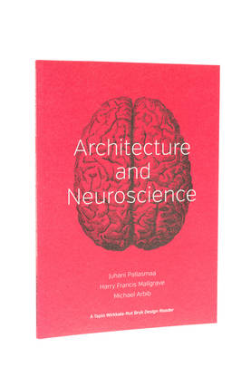 ARCHITECTURE AND NEUROSCIENCE -  - 9780615936185 - 1