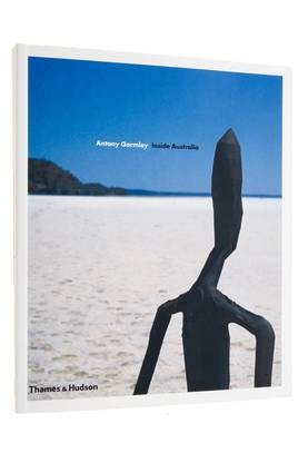 ANTONY GORMLEY: INSIDE AUSTRALIA -  - 9780500285756 - 1