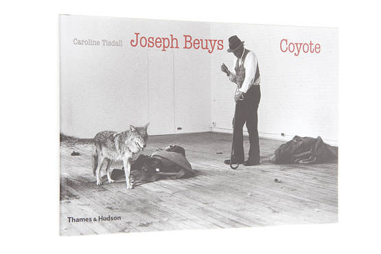 JOSEPH BEUYS: COYOTE - Taide - 9780500543689 - 1